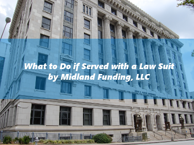 Sued by Midland Funding? Follow These 2 Steps